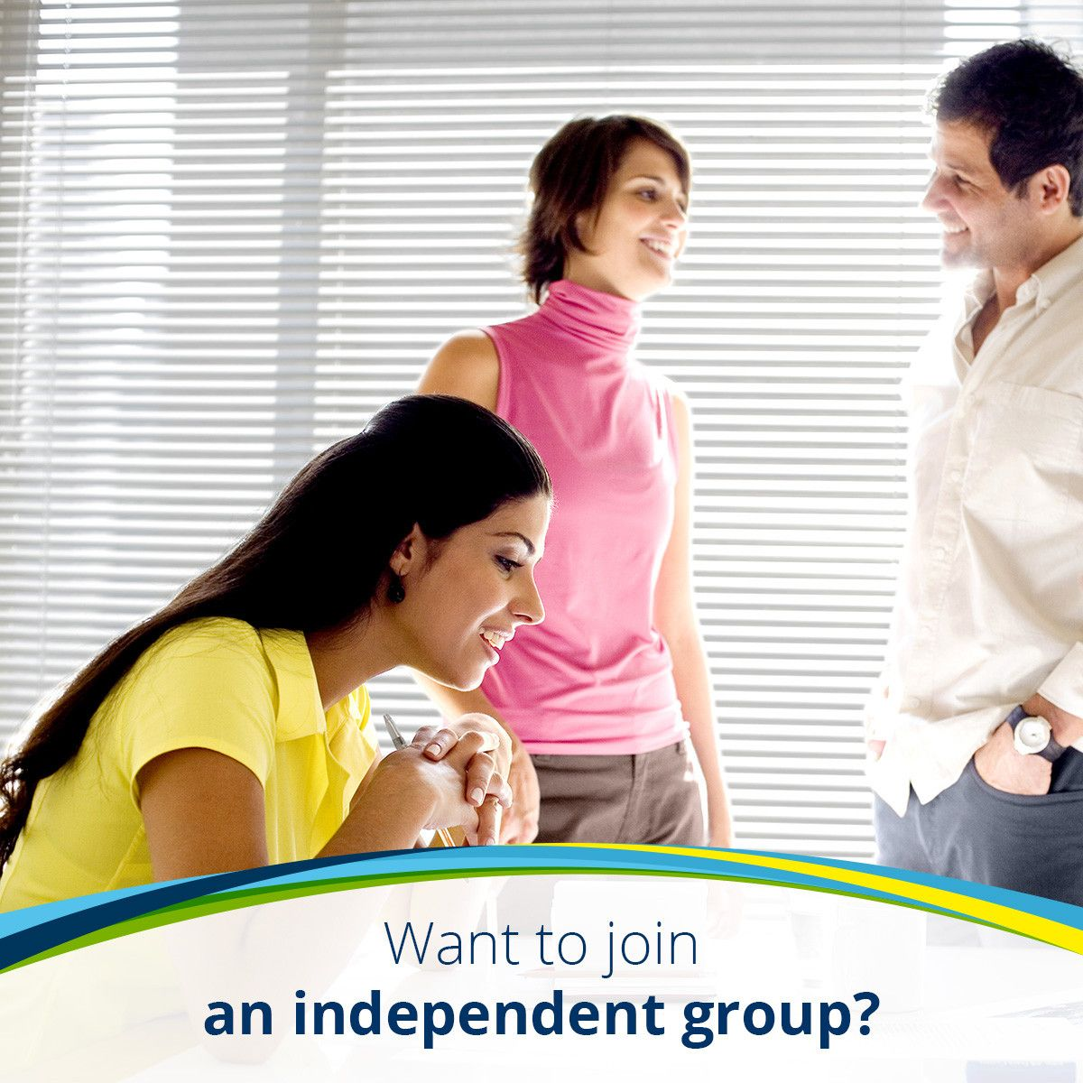 Want to join an independent group?